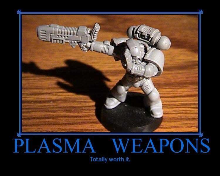 Plasma Is Dangerous, Plasma Weapons