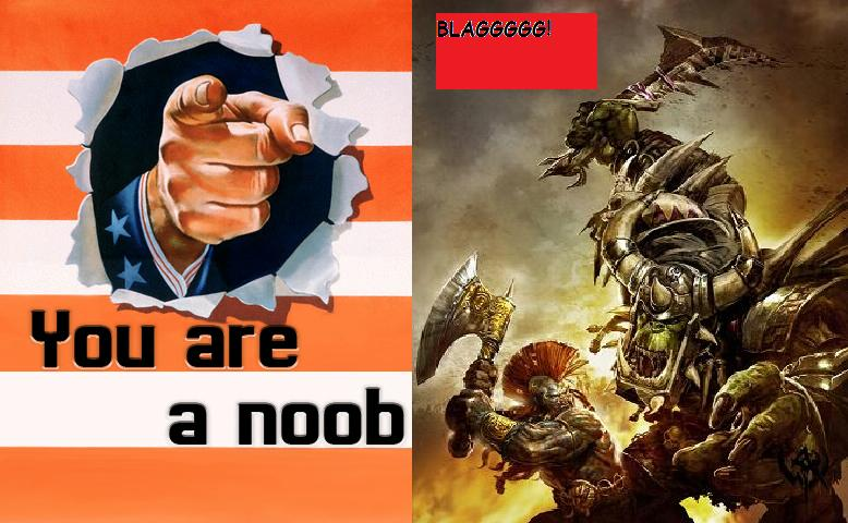 you are a noob