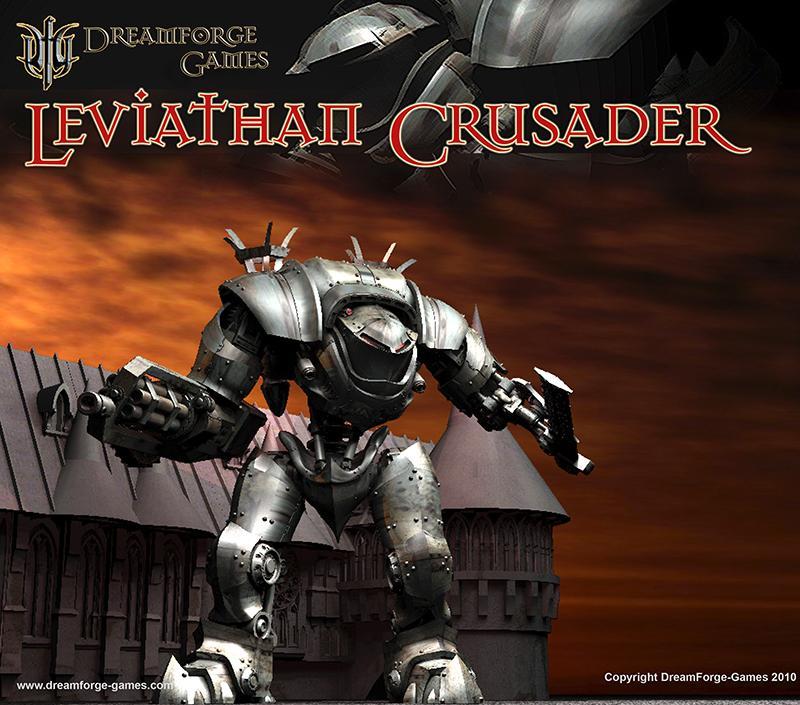 Crusader, Dreamforge, Leviathan, Mech, Titan