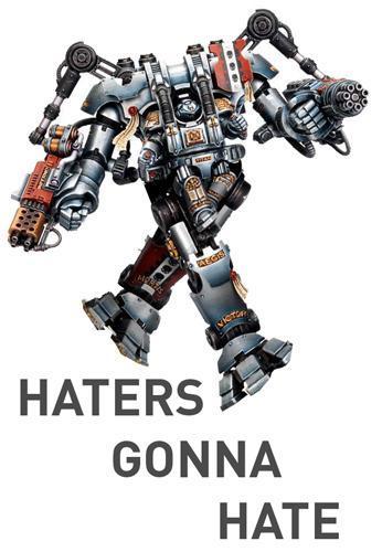 Dreadknight, Grey Knights, Haters, Humor