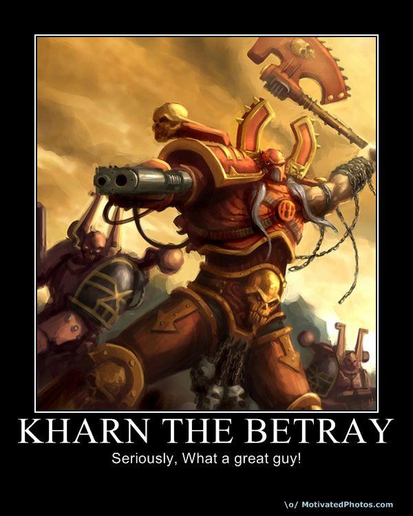 Burn, Con The Betray, Khrone, Kill, Maim, Warhammer 40,000