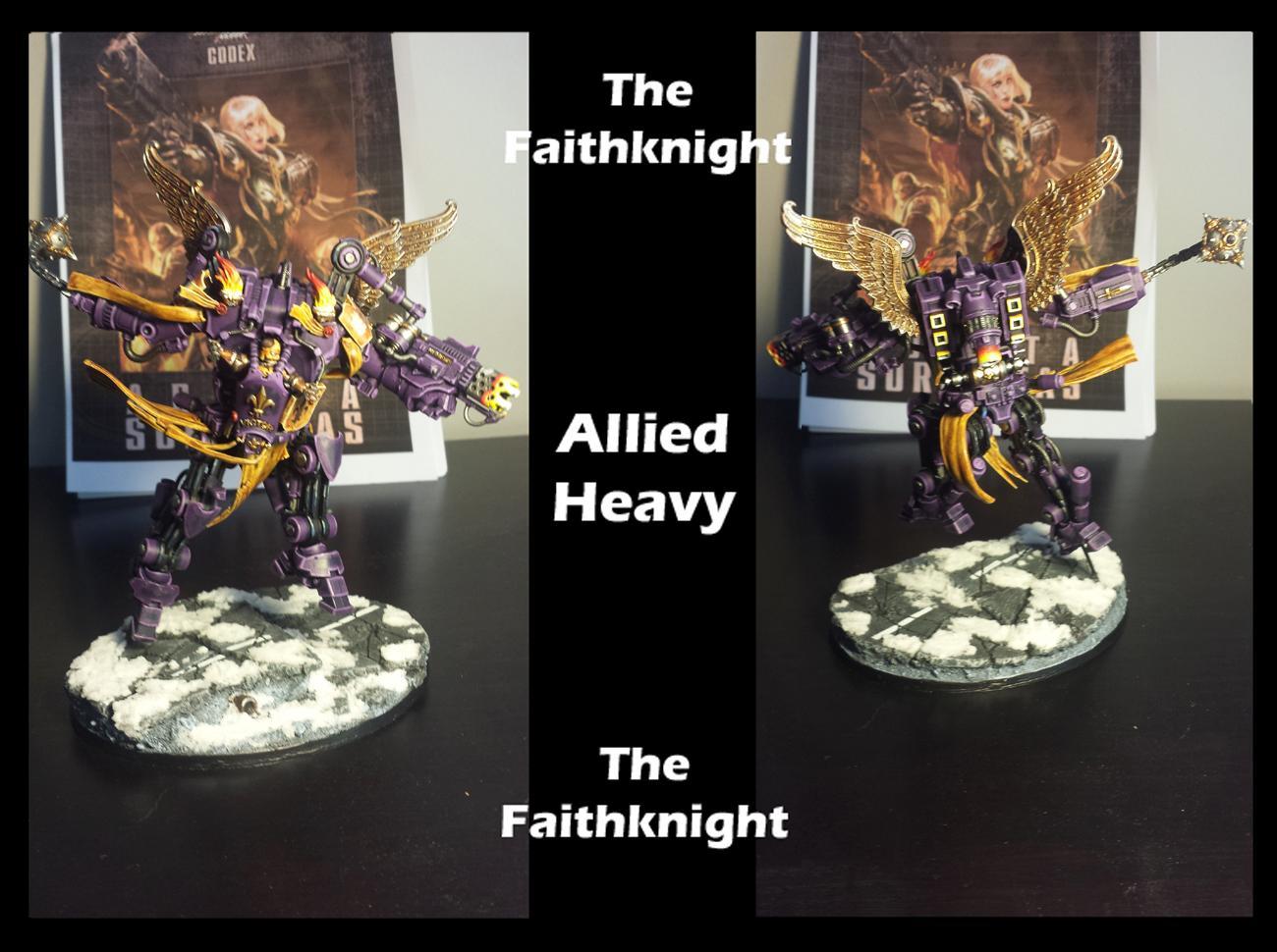 Adepta, Adepta Sororitas, Battle Sisters, Conversion, Dreadknight, Faith, Faithknight, Grey Knights, Inquisition, Knights, Sisters Of Battle, Sororitas
