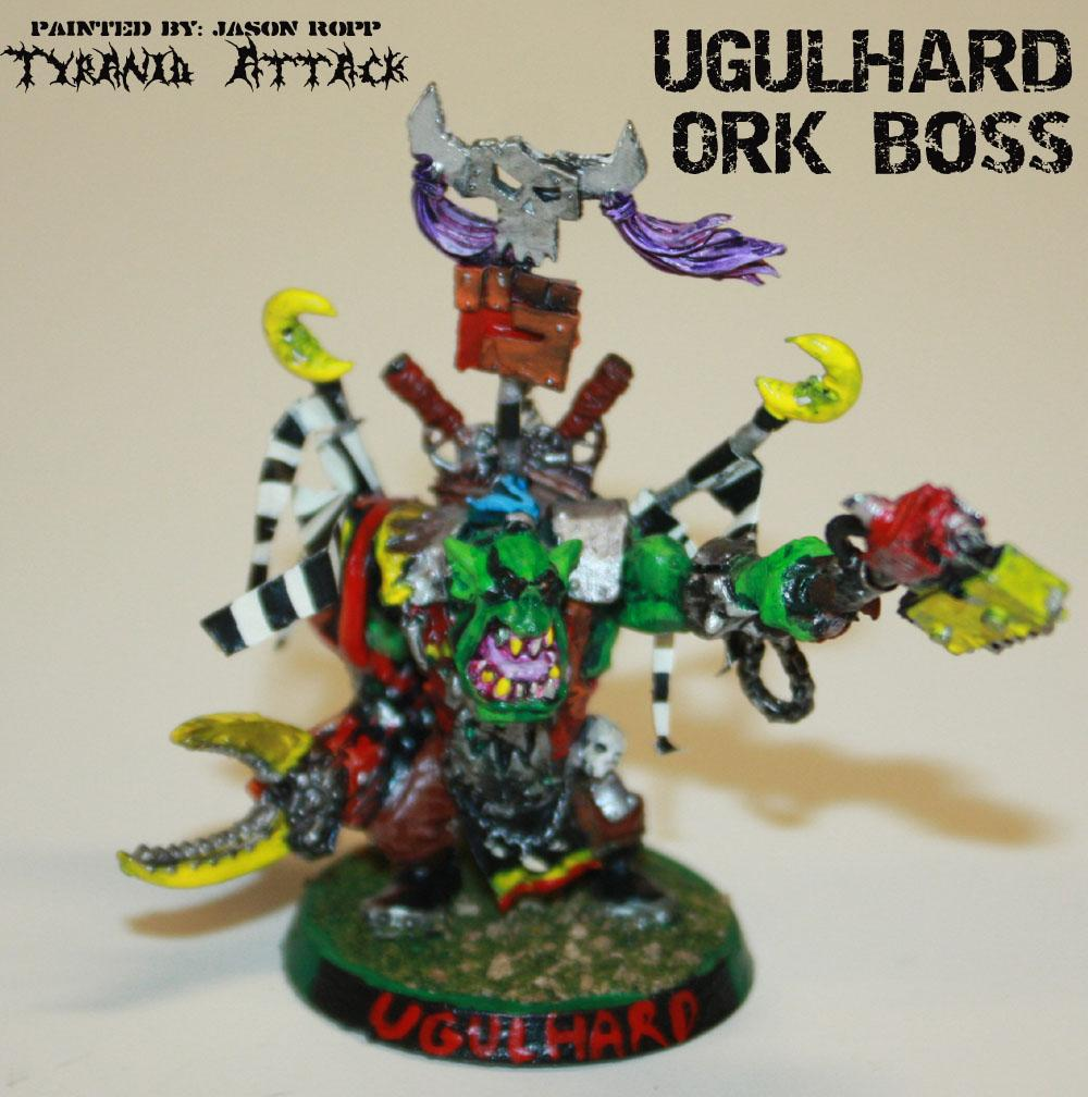 Attack, Battle, Boss, Commissar, Conversion, Miniature, Orks, Tyranids, Ugulhard, Warboss, Warhammer 40,000, Warhammer Fantasy, Yerrick
