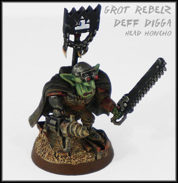 Diggaz, Drill, Goblins, Greenskins, Grot Rebellion, Grot Rebelz, Grots, Head Honcho, Looted, Orks, Warhammer 40,000