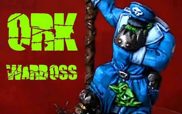 Blood Axe, Boss, Greenstuff, Orks, Warboss, Warhammer 40,000