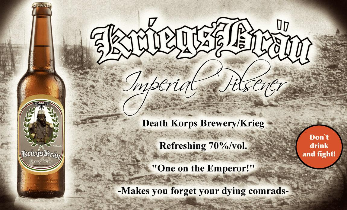 Ad, Beer, Death, Death Korps of Krieg, Deathkorps, Fun, Humor, Humour, Korps, Poster